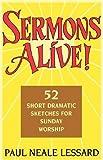Sermons Alive! (091626095X) by Lessard, Paul Neale