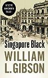 Singapore Black (Detective Hawksworth Trilogy)