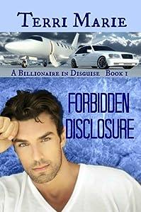 (FREE on 7/9) Forbidden Disclosure by Terri Marie - http://eBooksHabit.com