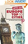 Let's Go Europe Top 10 Cities: The St...