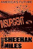Insurgent: Book 2 of Americas Future