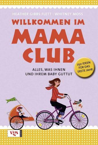 Willkommen im Mama-Club