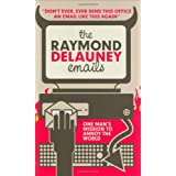 The Raymond Delauney Emailsby Raymond Delauney