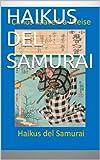 img - for HAIKUS DEL SAMURAI (Spanish Edition) book / textbook / text book
