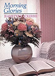 Morning Glories (Quiet Time Books For Women)