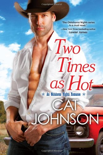 Image of Two Times As Hot (An Oklahoma Nights Romance)