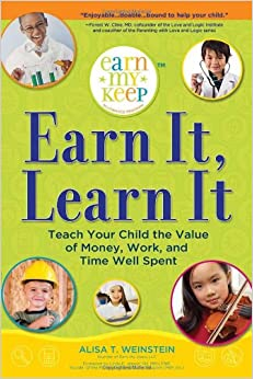 Earn It, Learn It: Teach Your Child the Value of Money ...