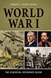 img - for World War I: The Essential Reference Guide book / textbook / text book