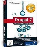 Drupal 7: Das Praxisbuch für Ein- und Umsteiger