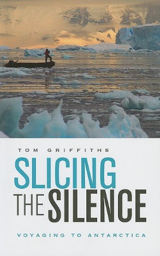 Slicing the Silence - Voyaging to Antarctica (OANZ)