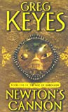 Newton's Cannon (The Age of Unreason, Book 1) (0330419978) by Keyes, Greg