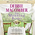 Marriage of Inconvenience/Stand-In Wife: The Manning Brides Hörbuch von Debbie Macomber Gesprochen von: Lisa Zimmerman