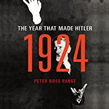 1924: The Year That Made Hitler Audiobook by Peter Ross Range Narrated by Paul Hodgson