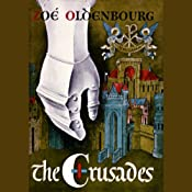 The Crusades | [Zoë Oldenbourg]
