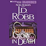 Glory in Death: In Death, Book 2 (       UNABRIDGED) by J. D. Robb Narrated by Susan Ericksen