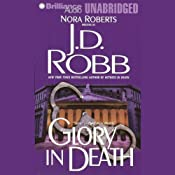 Glory in Death: In Death, Book 2 | [J. D. Robb]