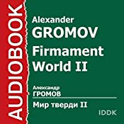 Firmament World II [Russian Edition] | Alexander Gromov