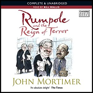 Rumpole and the Reign of Terror | [John Mortimer]