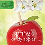 The Spring of Candy Apples | Debbie Viguié