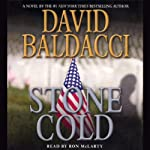 Stone Cold (       ABRIDGED) by David Baldacci Narrated by Ron McLarty