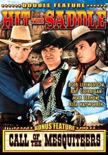 DVD : Hit The Saddle & Call Of The Mesquiteers