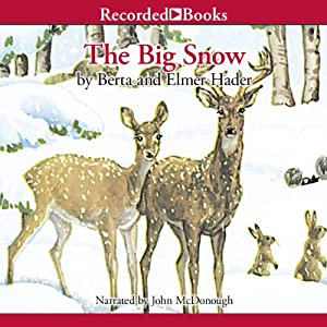 The Big Snow | [Berta Hader]