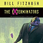 The Exterminators: An Assassin Bug Thriller | Bill Fitzhugh