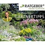 """Ratgeber Heim & Garten Tagesabrei�kalender 2010: G�rtnertipps f�r's ganze Jahrvon """"Markus Dr. Phlippen"""""""