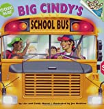 Big Cindy's School Bus (Pictureback(R))