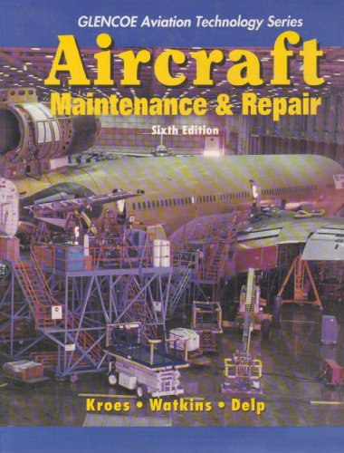 Aircraft Maintenance and Repair with Study Guide (Glencoe...