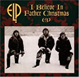 I Believe in Father Christmas by Emerson Lake & Palmer