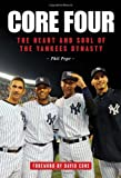 Core Four: The Heart and Soul of the Yankees Dynasty