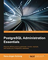 PostgreSQL Administration Essentials ebook download