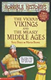 Vicious Vikings and Measly Middle Ages