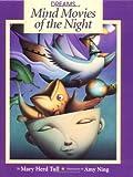 Dreams: Mind Movies Of Night