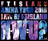 Arena Tour 2016 -Law of FTISLAND:N.W.U- [Blu-ray]