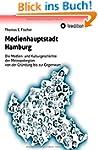 Medienhauptstadt Hamburg: Die Medien-...