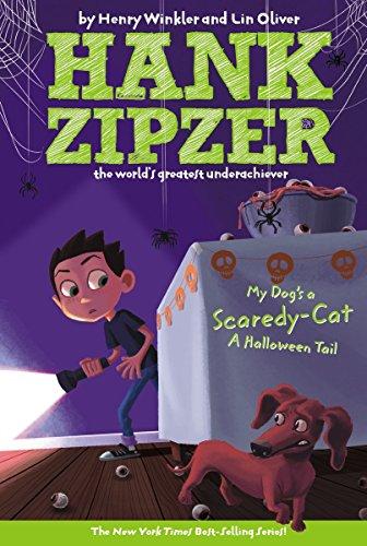 My Dog's a Scaredy-Cat: A Halloween Tail (Hank Zipzer)
