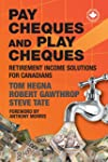 Paycheques and Playcheques: Retiremen...