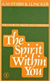 Spirit Within You: The Church's Neglected Possession (Christian foundations) (0340163917) by Stibbs, Alan M.
