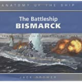 Battleship Bismarck (Anatomy of the Ship)by Jack Brower