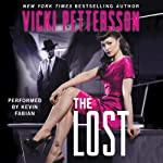 The Lost: Celestial Blues, Book Two (       UNABRIDGED) by Vicki Pettersson Narrated by Kevin Fabian