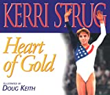 img - for Heart of Gold (Positively for Kids) book / textbook / text book