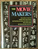 img - for The Movie Makers by Sol Chaneles (1974-06-01) book / textbook / text book
