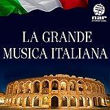 La Grande Musica Italiana - Nar International