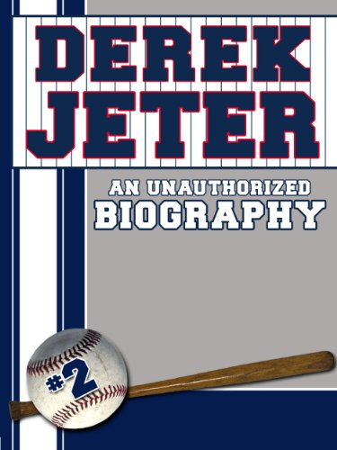 Derek Jeter: An Unauthorized Biography (Baseball Biographies Book 1) front-106573