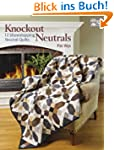 Knockout Neutrals: 12 Showstopping Ne...