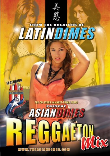 Asian Dimes Persents Asian Dimes: Reggaton Mix