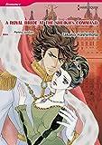 A ROYAL BRIDE AT THE SHEIKH'S COMMAND (Harlequin comics)