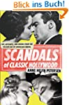 Scandals of Classic Hollywood: Sex, D...
